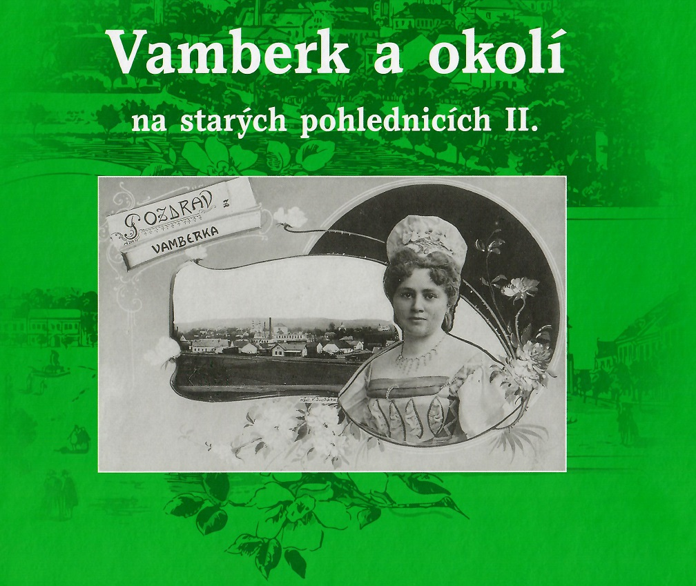 kniha Vamberk na starých pohlednicích II.