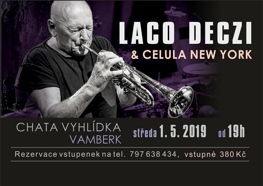 01.05.2019 - Laco Deczi - Vyhlídka