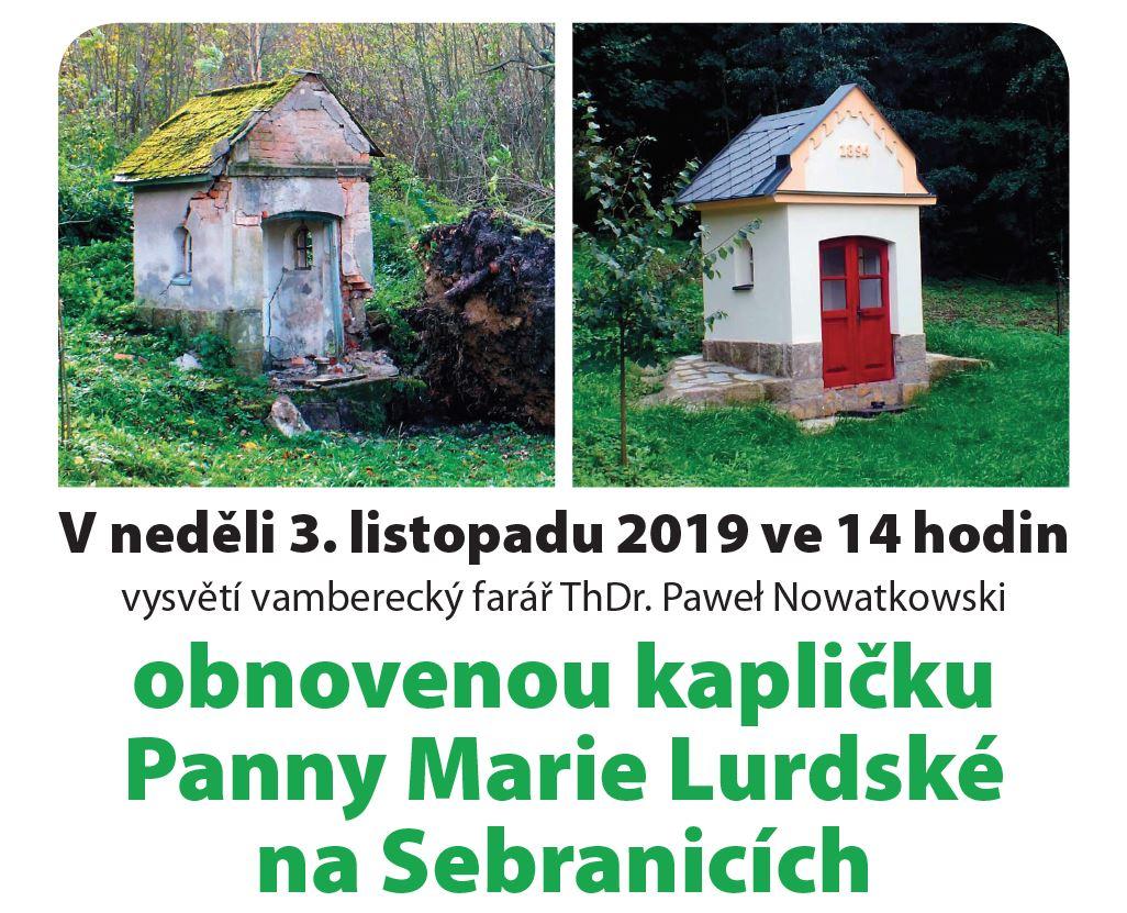 03.11.2019 - Vysvěcení kapličky na Sebranicích