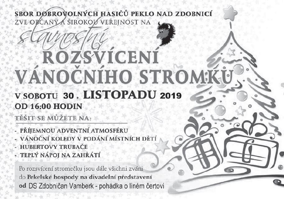 30.11.2019 - Rozsvícení vánočního stromečku v Pekle